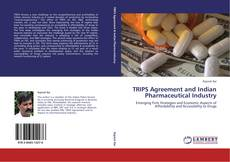 Bookcover of TRIPS Agreement and Indian Pharmaceutical Industry