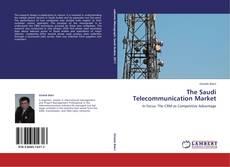 Couverture de The Saudi Telecommunication Market