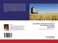 Bookcover of ChunkFS: A Recovery-Driven File System Design Approach
