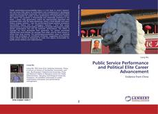 Public Service Performance and Political Elite Career Advancement kitap kapağı