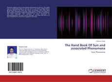 Bookcover of The Hand Book Of Sun and associated Phenomena