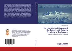 Bookcover of Foreign Capital Flows and the Export Led Growth Strategy in Zimbabwe