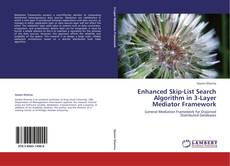 Portada del libro de Enhanced Skip-List Search Algorithm in 3-Layer Mediator Framework