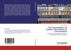 Capa do livro de The Consumption of Culture, The Culture of Consumption