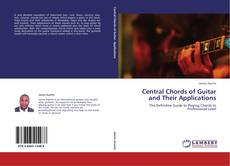 Portada del libro de Central Chords of Guitar and Their Applications
