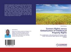 Обложка Farmers Rights versus  Globalization of Intellectual Property Rights