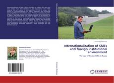 Bookcover of Internationalization of SMEs and foreign institutional environment