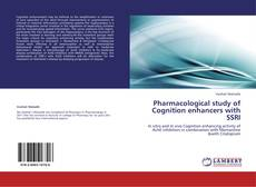 Portada del libro de Pharmacological study of Cognition enhancers with SSRI