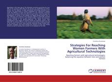 Bookcover of Strategies For Reaching Women Farmers With Agricultural Technologies