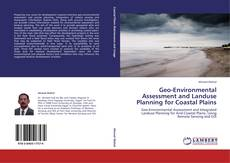 Bookcover of Geo-Environmental Assessment and Landuse Planning for Coastal Plains