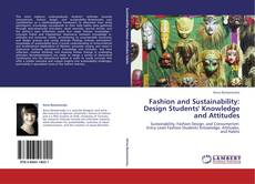 Buchcover von Fashion and Sustainability: Design Students' Knowledge and Attitudes