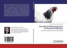 Bookcover of The Role Of Microorganism In Poultry Production