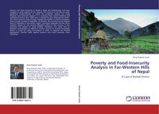Bookcover of Poverty and Food-Insecurity Analysis in Far-Western Hills of Nepal