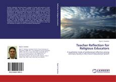 Bookcover of Teacher Reflection for Religious Educators