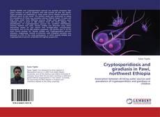 Capa do livro de Cryptosporidiosis and giradiasis in Pawi, northwest Ethiopia