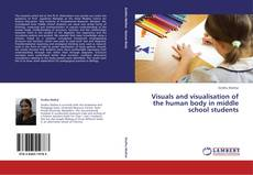 Bookcover of Visuals and visualisation of the human body in middle school students