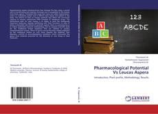 Portada del libro de Pharmacological Potential Vs Leucas Aspera
