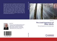 The Lived Experience of Older Adults的封面