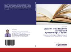 Bookcover of Usage of Meta cognitive Strategy and Epistemological Beliefs