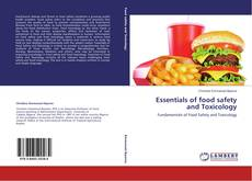 Bookcover of Essentials of food safety and Toxicology