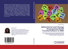 Bookcover of Bidirectional and Change Propagating Model Transformations in MDE