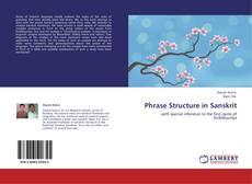 Bookcover of Phrase Structure in Sanskrit