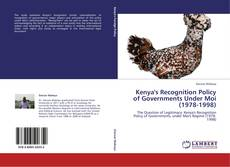 Обложка Kenya's Recognition Policy of Governments Under Moi (1978-1998)