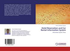 Bookcover of Hotel Reservation and Car Rental Information System