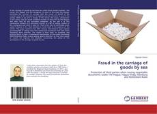 Обложка Fraud in the carriage of goods by sea