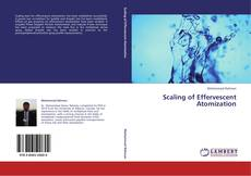 Bookcover of Scaling of Effervescent Atomization