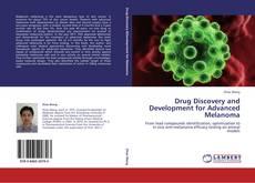Drug Discovery and Development for Advanced Melanoma kitap kapağı