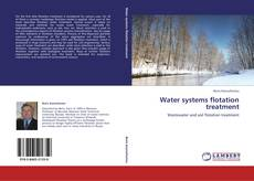 Portada del libro de Water systems flotation treatment