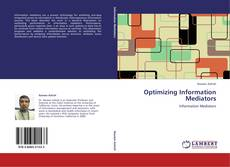 Portada del libro de Optimizing Information Mediators