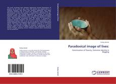 Bookcover of Paradoxical image of lives: