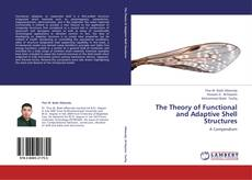Bookcover of The Theory of Functional and Adaptive Shell Structures