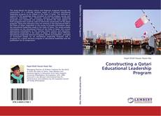 Bookcover of Constructing a Qatari Educational Leadership Program