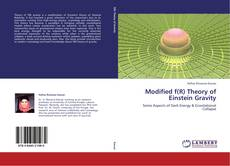 Bookcover of Modified f(R) Theory of Einstein Gravity