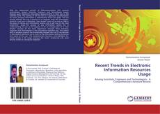 Bookcover of Recent Trends in Electronic Information Resources Usage