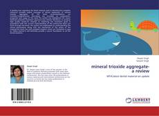Bookcover of mineral trioxide aggregate-a review