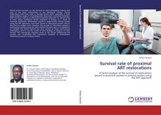 Bookcover of Survival rate of proximal ART restorations