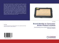 Bookcover of Brand Identity in Consumer-driven Product markets