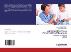 Couverture de Agreement between Primary & Final Diagnosis