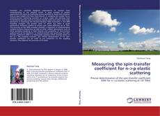 Bookcover of Measuring the spin-transfer coefficient for n-<p elastic scattering