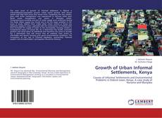 Bookcover of Growth of Urban Informal Settlements, Kenya