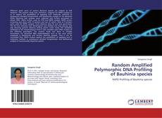 Bookcover of Random Amplified Polymorphic DNA Profiling of Bauhinia species