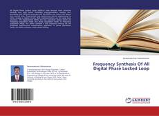 Buchcover von Frequency Synthesis Of All Digital Phase Locked Loop