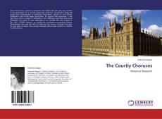 The Courtly Choruses kitap kapağı