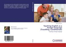 Portada del libro de Teaching English as a foreign language (Travelling, Conditionals)