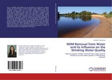 Bookcover of NOM Removal from Water and its Influence on the Drinking Water Quality
