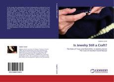 Portada del libro de Is Jewelry Still a Craft?